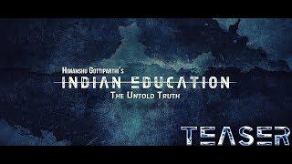 Indian Education The Untold Truth    Telugu Sci-Fi Short Film Teaser    By Himanshu Gottiparthi