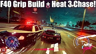 Need For Speed Heat: Ferrari F40 GAMEPLAY!! Full GRIP BUILD + Heat Level 3 Cop Chase!!