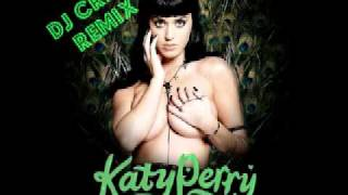 Katy Perry-Peacock (DJ CREEP REMIX)