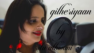 Download Hindi Video Songs - Gilehriyaan || Aamir Khan || Dangal || Jonita Gandhi || Pritam || Cover by Ritu Athwani