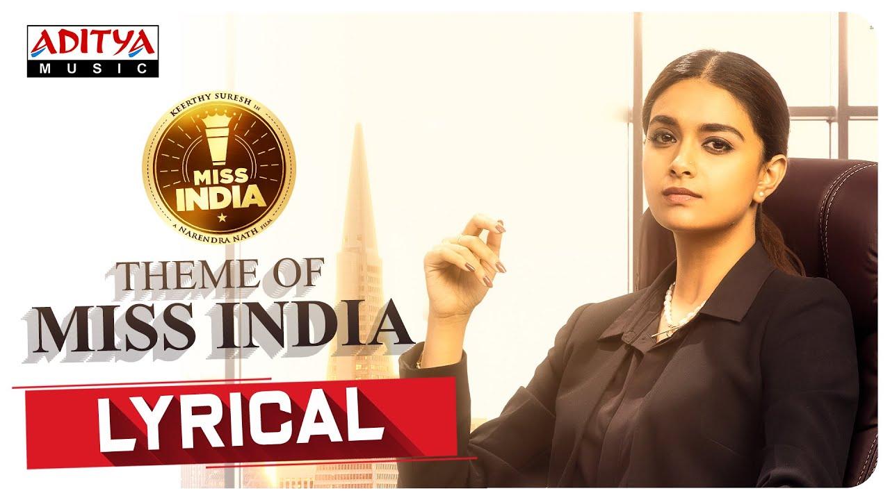 #MissIndia Theme Lyrical Video Song | Miss India Songs | Keerthy Suresh | Narendra Nath | Thaman S
