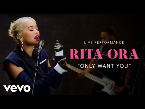 "Rita Ora - ""Only Want You""  Performance  Vevo"