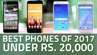 Best Phones of 2017 Under Rs. 20,000