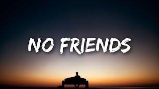 Cadmium - No Friends (Lyrics) ft. Rosendale