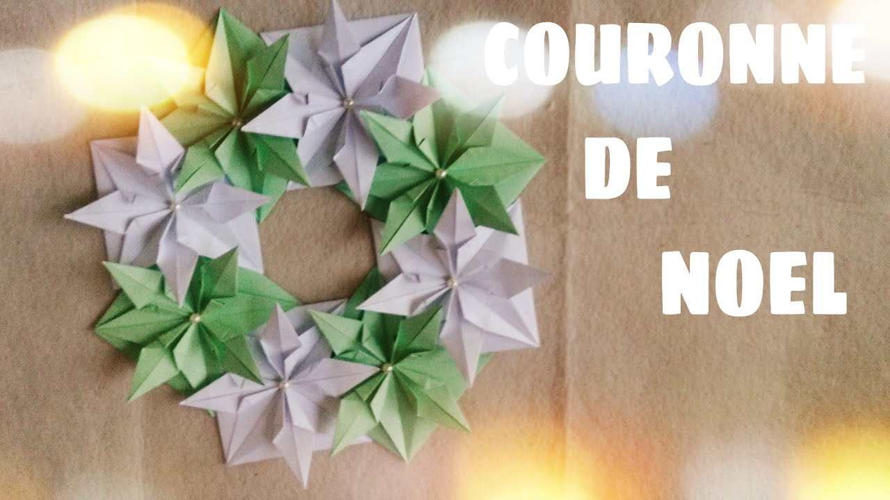 d coration de no l comment faire couronne de no l en origami youtube. Black Bedroom Furniture Sets. Home Design Ideas