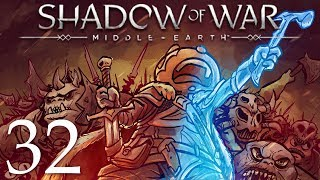 Middle Earth Shadow of War Gameplay Walkthrough Part 32: THIS IS MADNESS