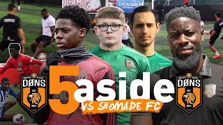 SE DONS vs SHOMADE | 'The Dons Academy'