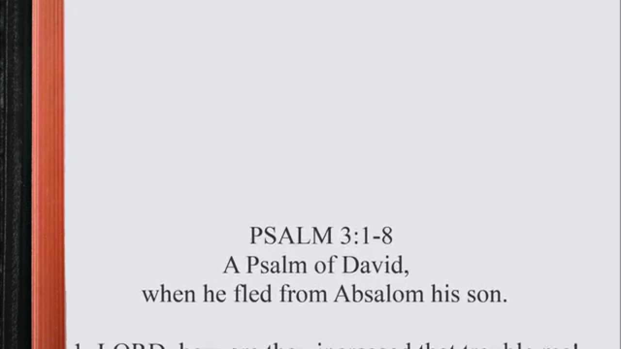 Psalm 3:1-8 ♩♫ KJV Scripture Song [Alternate version], Full Chapter