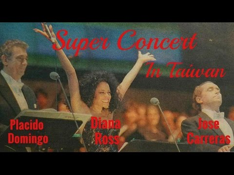 Diana Ross, Placido Domingo & Jose Carreras Super Concert Taipei, Taiwan 1997