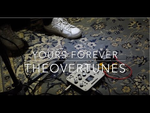 Yours Forever + For Love (The Sam Willows Cover) | TheOvertunes