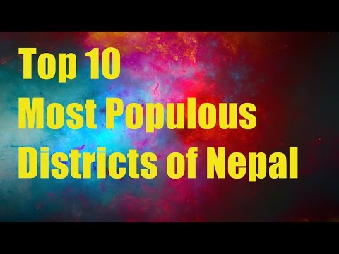 These Ten Districts of Nepal have the Highest population | Sanjaal Top Ten