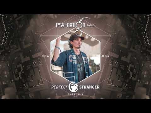 Perfect Stranger - Psy-Nation Radio 004 Exclusive Mix