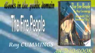 The Fire People Ray CUMMINGS Audiobook