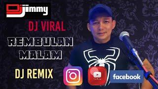 Download lagu DJ FUNKOT VIRAL- REMBULAN MALAM DJ JIMMY ON THE MIX
