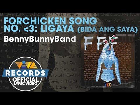 ForChicken Song No. 3: Ligaya (Bida Ang Saya) - BennyBunnyBand [Official Lyric Video]