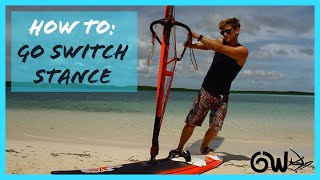 How to sail Switch Stance
