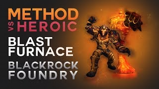 Method vs Blast Furnace Heroic