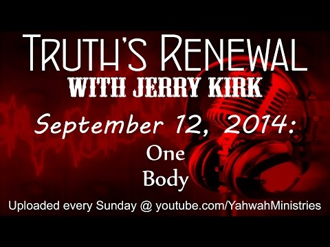 Truth's Renewal - One Body