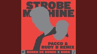 Strobe Machine Pacco Rudy B Remix