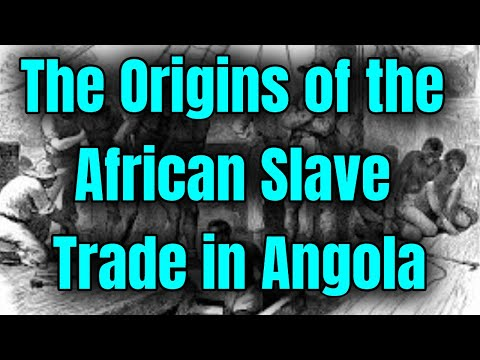 The Origins of the African Slave Trade in Angola