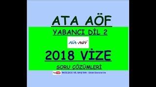 ATA AÖF İNGİLİZCE 2  2018 VİZE ÇÖZÜM