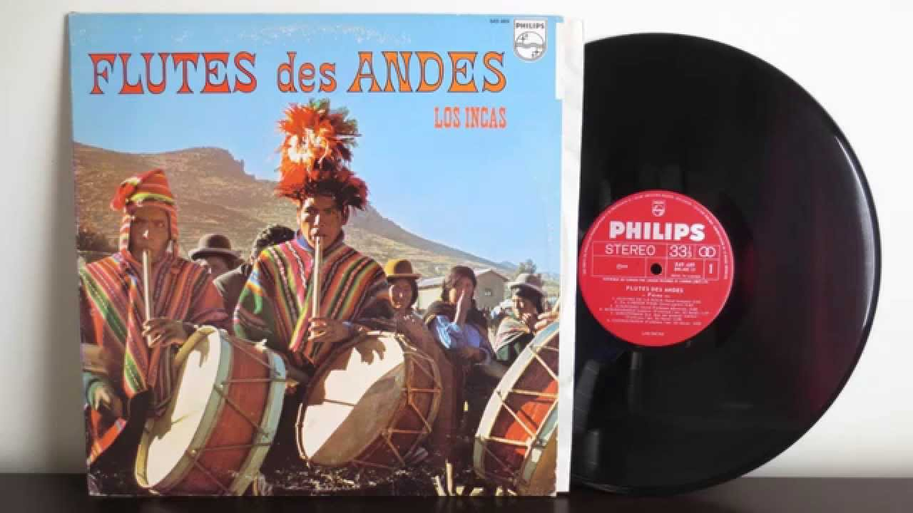 Los Incas Flutes Des Andes Vinyl Full Album Youtube