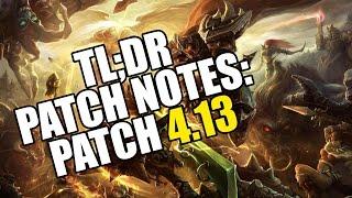 blakinola   tl dr patch notes 4 13 league of legends