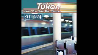 Tukan - When You Hear the Silence (DJ Exquisite Extended Mix)