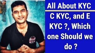 What is  CKYC and EKYC  Which one Should we do ? All explaind