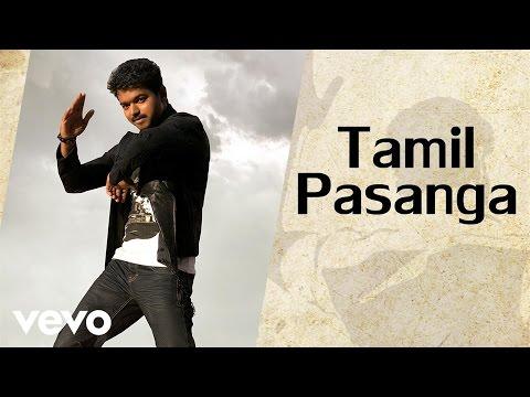 G.V. Prakash Kumar, Benny Dayal, Sheezay.Psycho Unit - Thalaivaa - Tamil Pasanga (Audio)