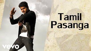 Thalaivaa - Tamil Pasanga (Audio) (Pseudo Video)