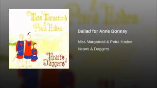 Ballad for Anne Bonney