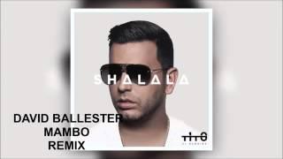"""Tito """"El Bambino"""" - Shalala (David Ballester Mambo remix)"""