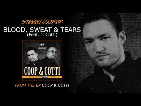 Steven Cooper & J. Cotti / Blood Sweat &...