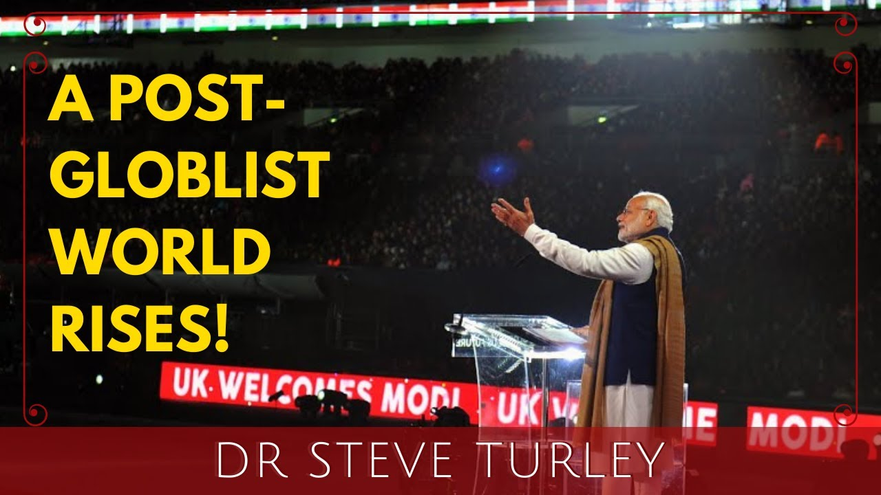 Prime Minister Modi Calls for a New Post Globalist World Order!!!