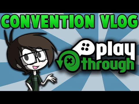 Playthrough Gaming Convention 2017 Vlog Adventure