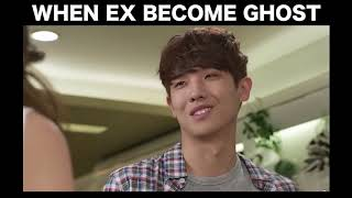 When your Ex becomes a Ghost