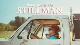Stillman - Keep Movin' On