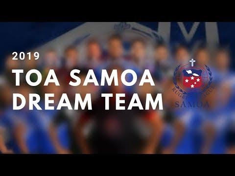 Toa Samoa | Dream Team 2019 (HD)
