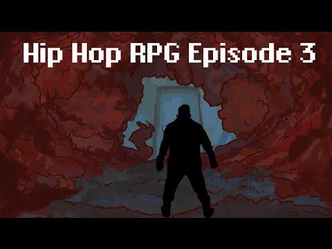 Hip Hop RPG Episode 3