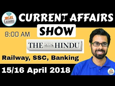 8:00 AM - CURRENT AFFAIRS SHOW 15/16th April | RRB ALP/Group D, SBI Clerk, IBPS, SSC, KVS, UP Police