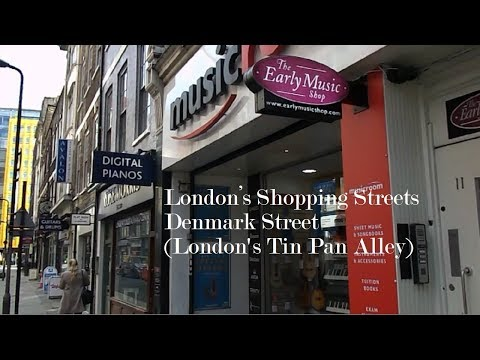 London's Shopping Streets : Denmark Street (London's Tin Pan Alley)