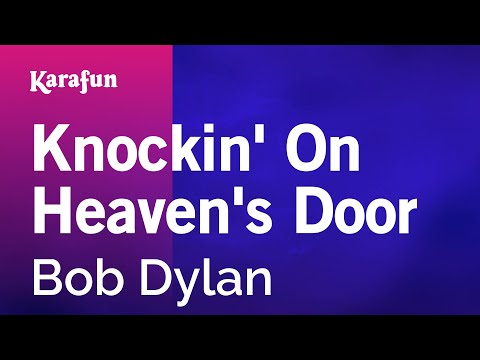 Karaoke Knockin' On Heaven's Door - Bob Dylan *