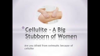 Cellulite - A Big Stubborn of Women Thumbnail