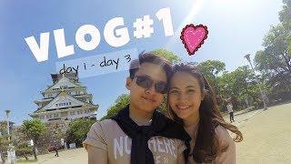JAPAN  Vlog Part 1 || Osaka/Kyoto || 7.5.2017-9.5.2017