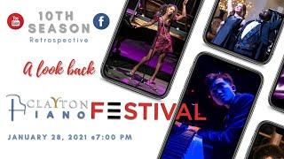 Clayton Piano Festival 10th Season Retrospective