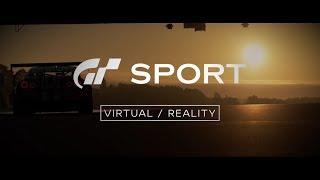 Gran Turismo Sport - Virtual/Reality - Episode 1