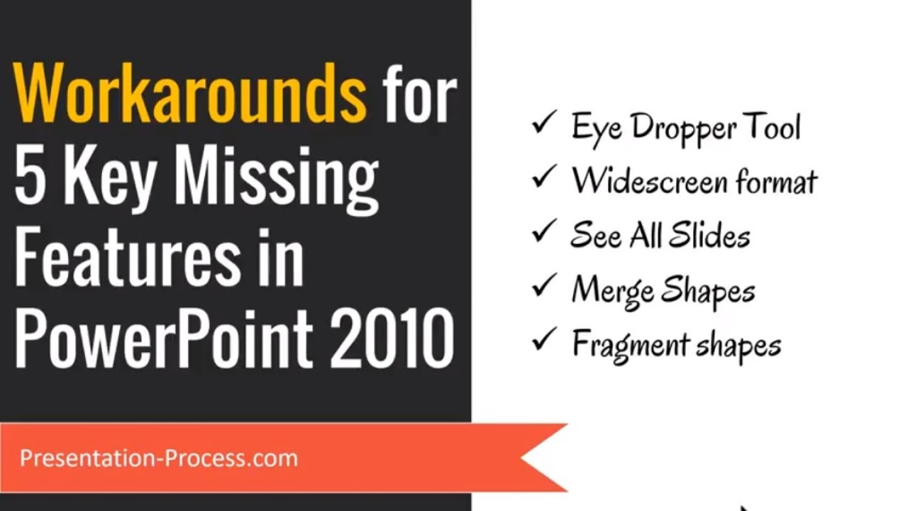 5 Workarounds for Key Missing Features in PowerPoint 2010 (PowerPoint Tips)
