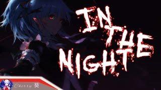 Nightcore - In The Night