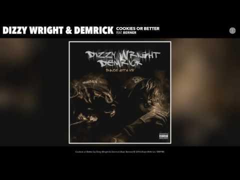 Dizzy Wright & Demrick feat. Berner - Cookies or Better (Audio)